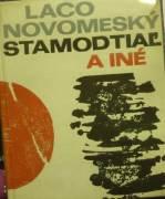 Novomeský Laco - KMP Stamodtiaľ a iné