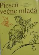 kolektív - Pieseň večne mladá