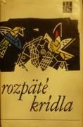 Kováč Bohuš - Rozpäté krídla (antológia)