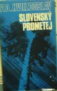 Hviezdoslav Pavol Országh - Slovenský Prometej / 1972 /