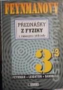 Feynman - Leighton - Sands - Feynmanovy přednášky z fyziky 3 / 3 s řešenými příklady