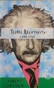 Einstein Albert - Teorie relativity a jiné eseje