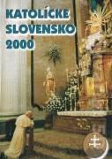 Katolícke slovensko 2000