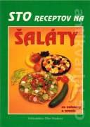 Sto receptov na šaláty zo zeleniny a ovocia