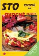 Sto receptů na ovocné dezerty