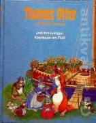 Thomas Otter und seine Freunde und ihre lustigen Abenteuer am Fluss