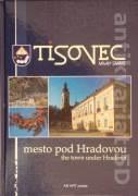 Tisovec, mesto pod Hradovou (The town under Hradová)