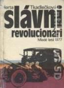 Slávni revolucionári