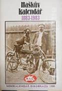 Bešta Jindřich; Pytlík Radko; Kánský Miloš - Haškův kalendář 1883 - 1983 (Minikalendář Dikobrazu 1983)