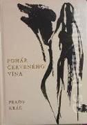 Kráľ Fraňo - Pohár červeného vína
