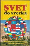 Svet do vrecka - podrobný sprievodca po štátoch celého sveta od A po Z