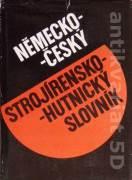 Německo - český strojírensko - hutnický slovník