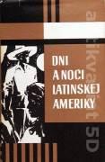 Dni a noci Latinskej Ameriky