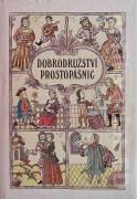 Dobrodružství prostopášnic aneb Kratochvílná skládaní ze svaté Rusi - máťušky
