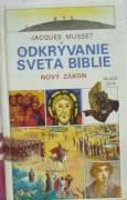 Musset Jacques - Odkrývanie sveta Biblie - Nový zákon