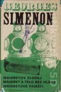 Komisár Maigret 3 (Maigretov zlodej, Maigret a telo bez hlavy, Maigretove pamäti)
