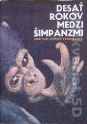 Desať rokov medzi šimpanzmi