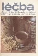 Léčba bylinami, vůněmi, čaji, koupelemi, masážemi, půstem, vegetariánskou a syrovou stravou