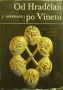 Herrmann Joachim - Od Hradčian po Vinetu