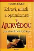 Zdraví, mládí a optimismus s Ájurvédou