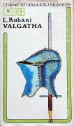 Valgatha ( Historická povesť z dejov uhorských 15. storočia )