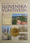 Machala Drahoslav - Slovenská vlastiveda I.