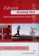 Zdravý životný štýl (Cesta k prevencii ochorení srdca a ciev)