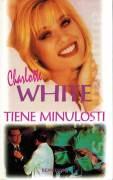Tiene minulosti - White Charlotte (1998)