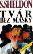 Tvár bez masky - Sheldon Sidney (1992)