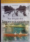 Sur les pas des Impressionnistes