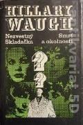 Waugh Hillary - Nezvestný, Skladačka, Smrť a okolnosti
