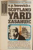 Borovička V. P. - Scotland Yard zasahuje