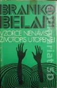 Belan Branko - Vzorce nenávisti, Životopis utopenej