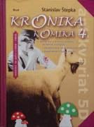 Kronika komika 4 ( Radošinci na polici 1990 - 1999 )