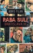 Raba Suli - Bratislava III. (Filan Boris)