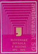 Slovenké divadlá v sezóne 1972 - 1973