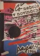 Čomaj Ján - Čo nebolo v novinách - august 1968