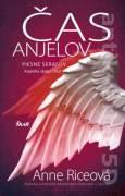 Čas anjelov - Piesne serafov (Anjelská séria 1. časť)
