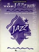 15 top Jazz Duets (Trombone)
