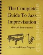 The Complete Guide To Jazz Improvisation (For All Instruments)