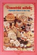 Romantické múčniky (Najchutnejšie sladkosti ku káve a čaju)