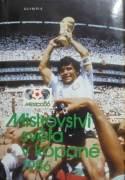 Ježek Ladislav - Mistrovství světa v kopané 1986