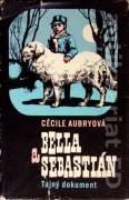 Bella a Sebastián (Tajný dokument)