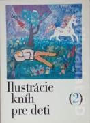 Ilustrácie kníh pre deti (2) - Metodická pomôcka pre výtvarnú výchovu na 1. stupni základnej školy