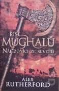 Říše Mughalů 2 ( Nájezdníci ze severu )