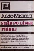 Smäd po láske / Príboj