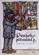 Pražské pitavaly (Soudní příběhy ze staré Prahy)