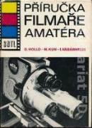 PŘÍRUČKA FILMAŘE AMATÉRA