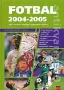 FOTBAL 2004 - 2005