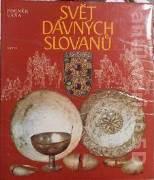 Váňa Zdeněk - Svět dávných Slovanů